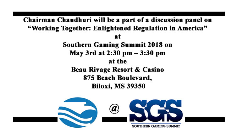 Chairman Chaudhuri's Upcoming Speaking Engagement at the 2018 Southern Gaming Summit