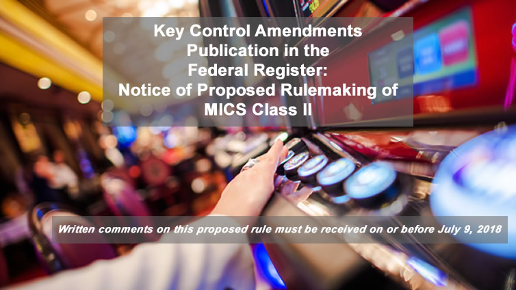 Federal Register: Notice of Proposed Rulemaking of MICS Class II