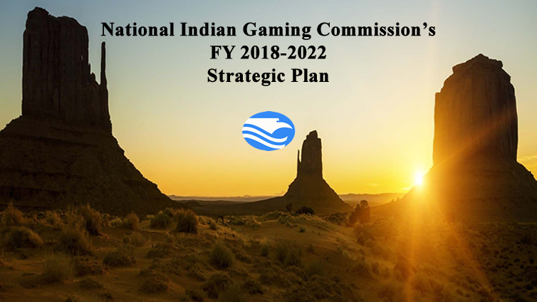 NIGC FY 2018-2022 Strategic Plan