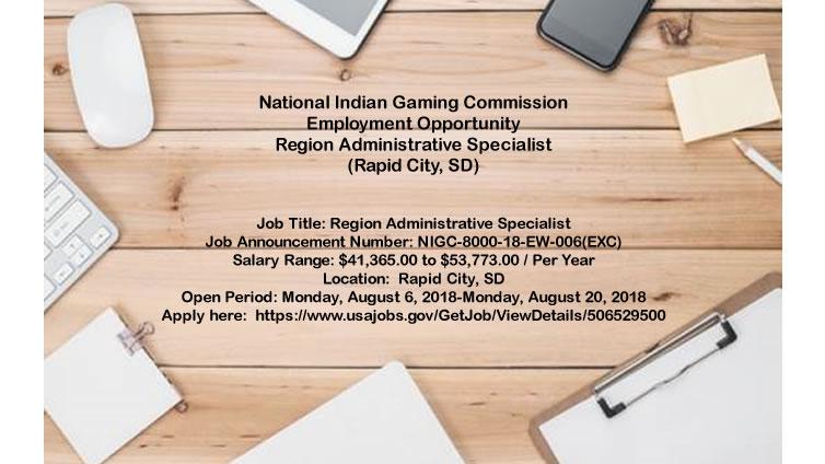 NIGC Employment Opportunity: Region Administrative Specialist (Rapid City)