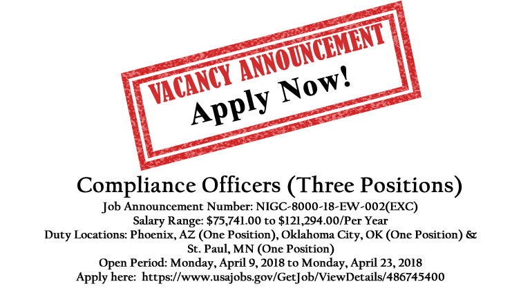 NIGC Employment Opportunity: Compliance Officers (Three Positions)