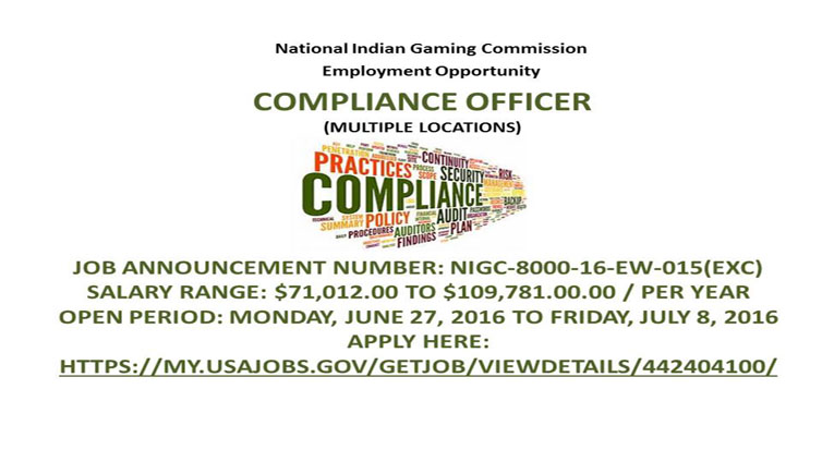 NIGC Employment Opportunity: Compliance Officer (Multiple Locations)