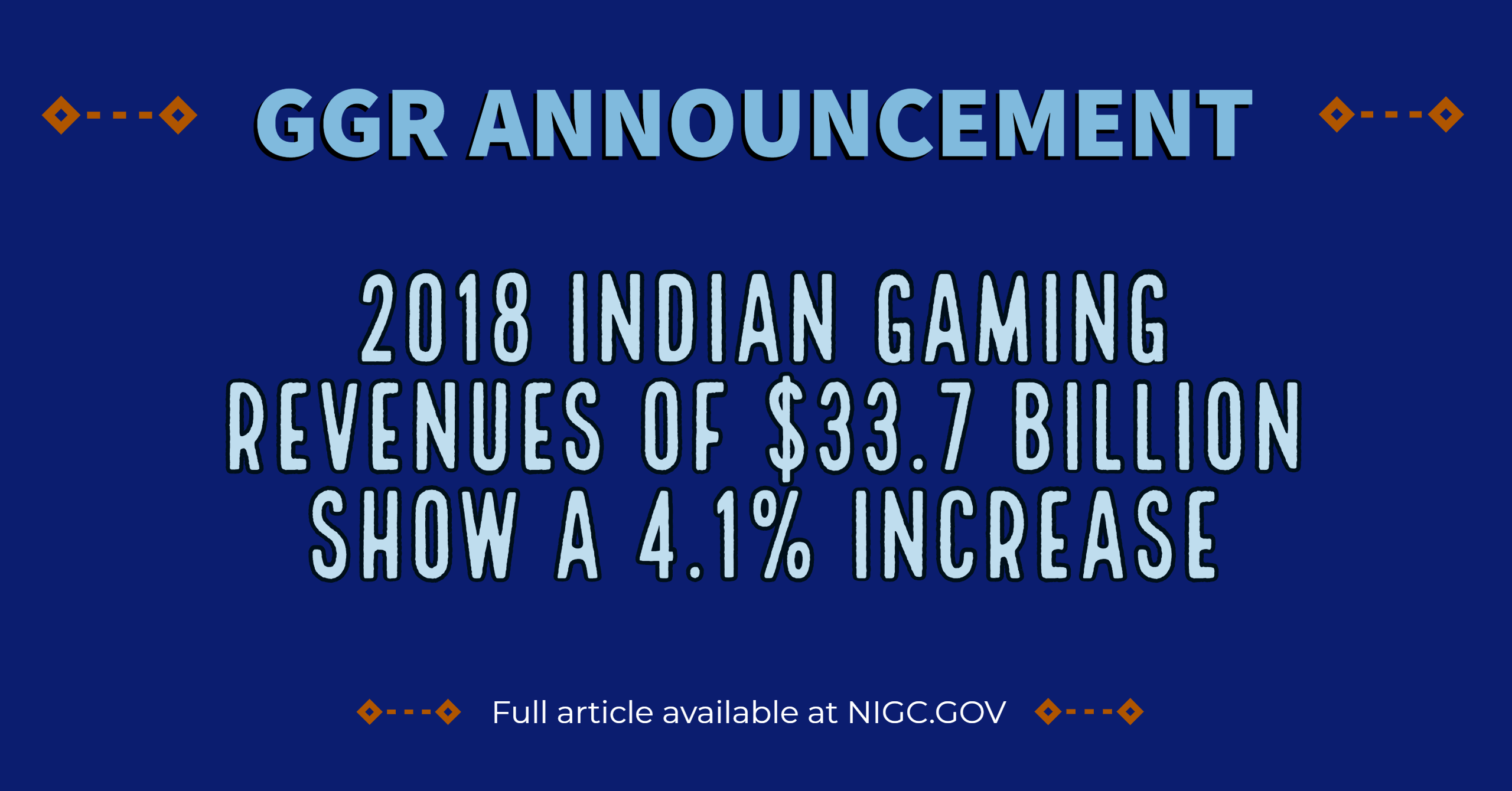 2018 Indian Gaming Revenues of $33.7 Billion Show a 4.1% Increase