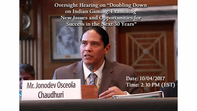 "Oversight Hearing on ""Doubling Down on Indian Gaming: Examining New Issues and Opportunities"